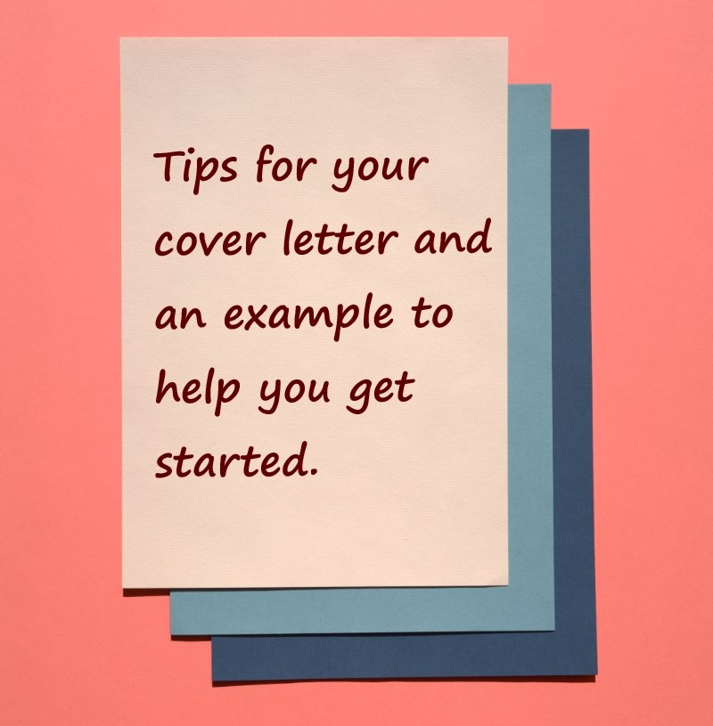 Tips To Write A Good Cover Letter And An Example For Your Next Job Application