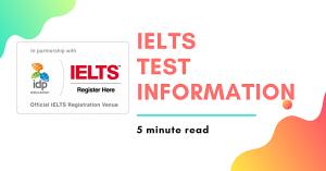 IELTS TEST Information The Boston School
